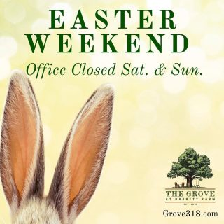 Ears up! The Real Estate Office at The Grove at Garrett Farm will be closed this weekend (Saturday and Sunday) for Easter. We hope you have a relaxing weekend celebrating. Let us know if you spot the Easter Bunny 🐇!